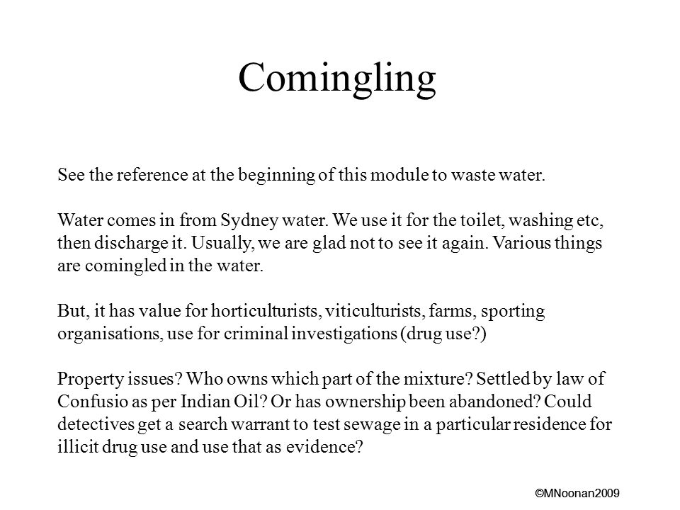Comingling See the reference at the beginning of this module to waste water.