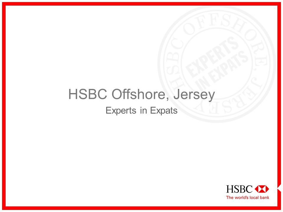HSBC Offshore, Jersey Experts in Expats