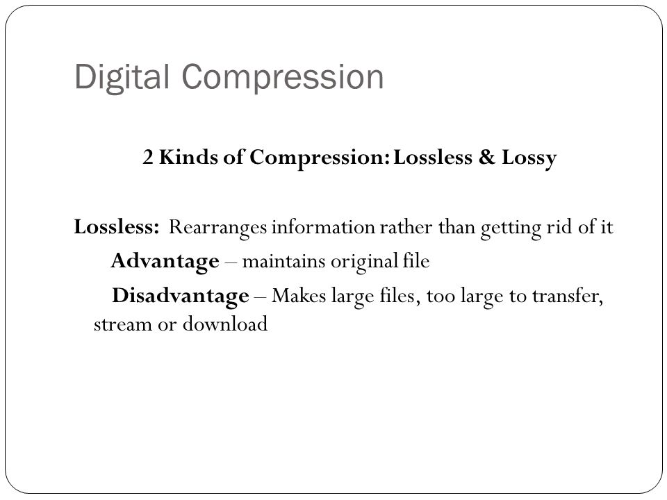 Digital Compression