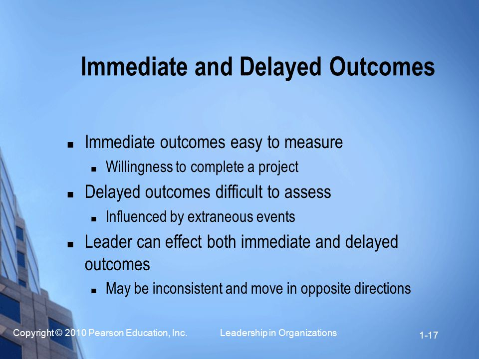 Immediate and Delayed Outcomes