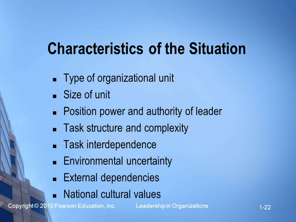 Characteristics of the Situation