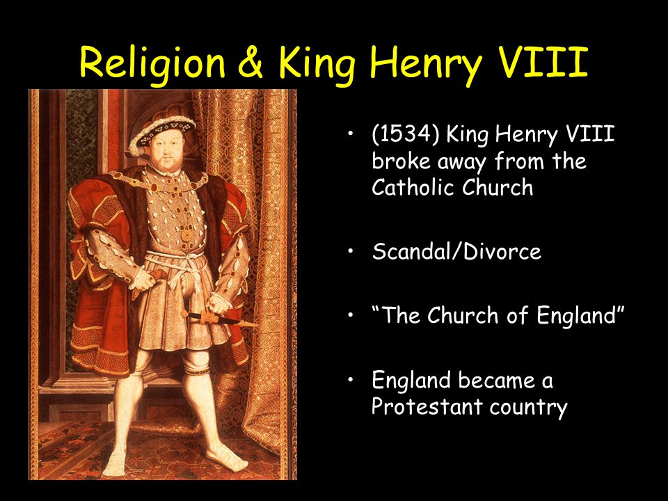 Why Did Henry VIII Change From Catholic to Protestant?