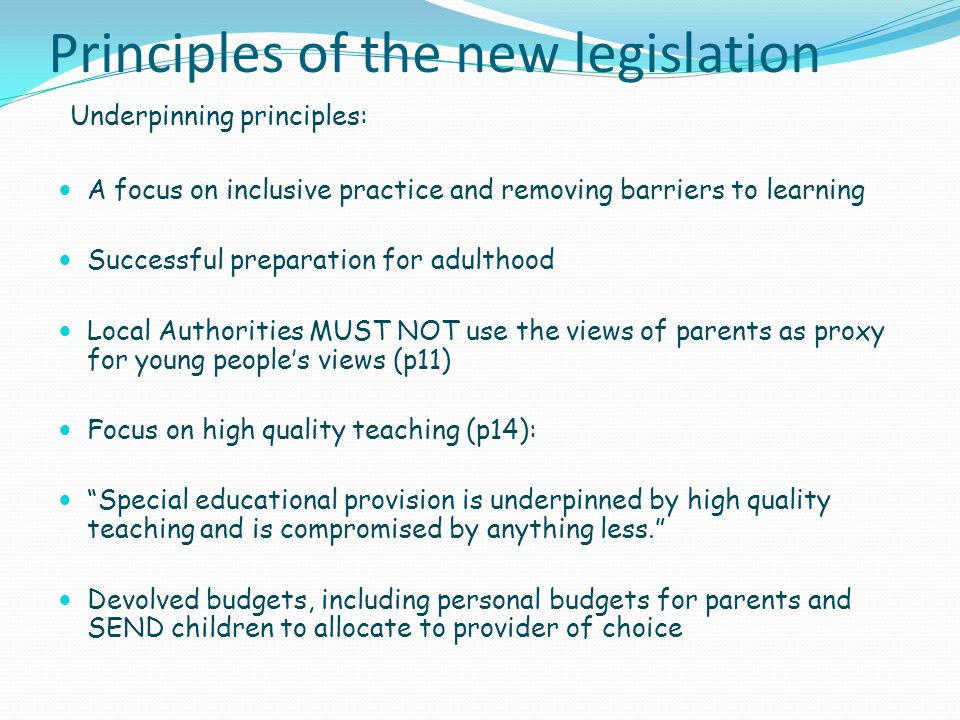 Principles of the new legislation
