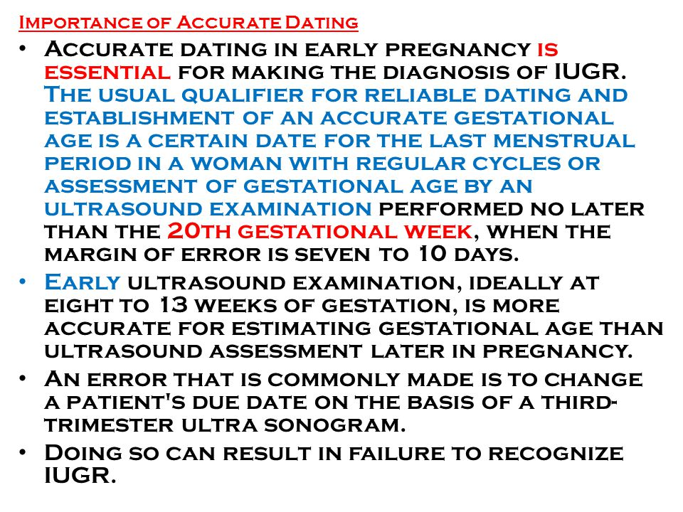 How accurate are early dating ultrasounds