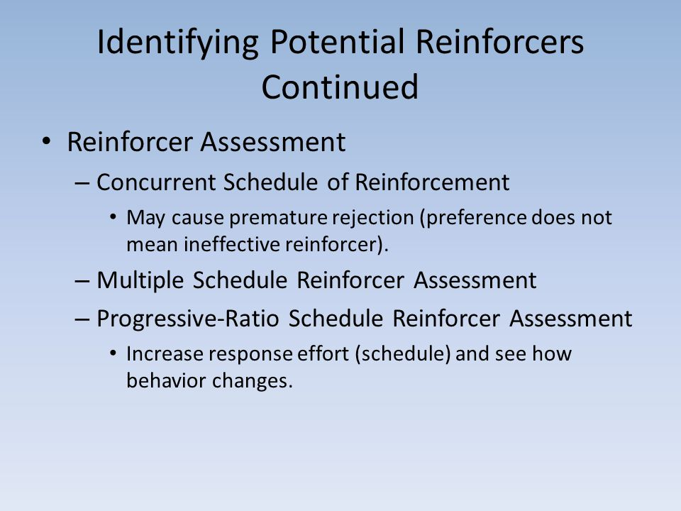 Identifying Potential Reinforcers Continued