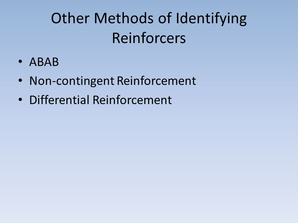Other Methods of Identifying Reinforcers