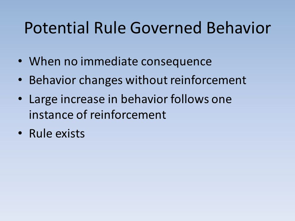 Potential Rule Governed Behavior