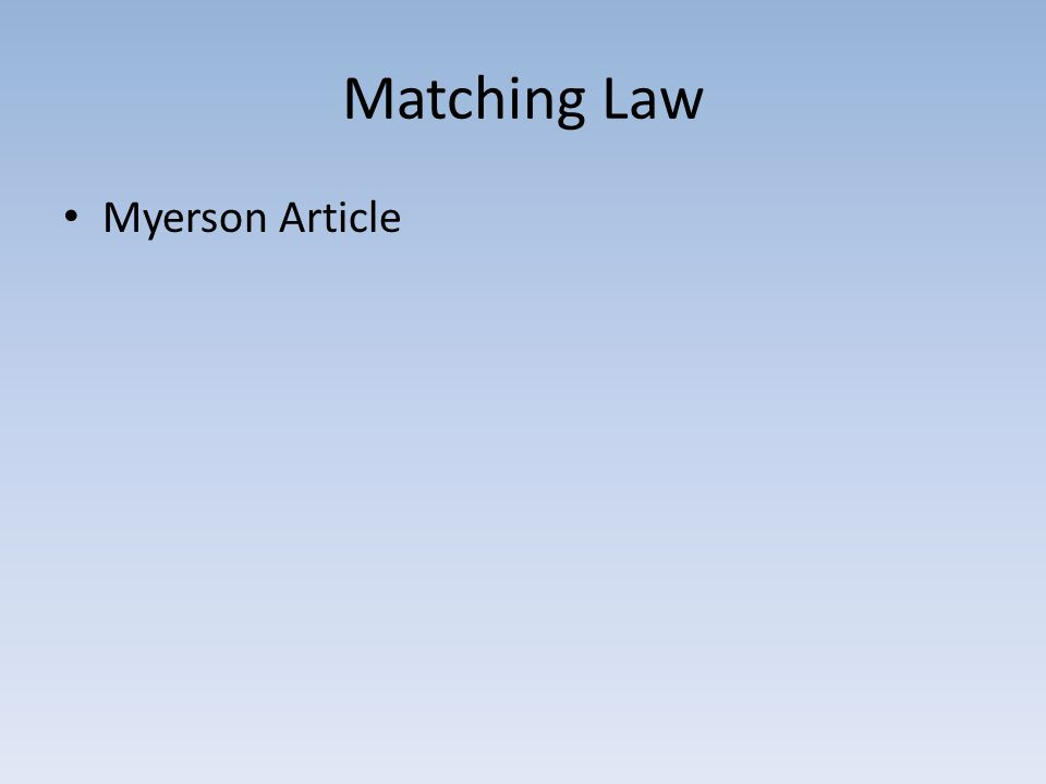 Matching Law Myerson Article