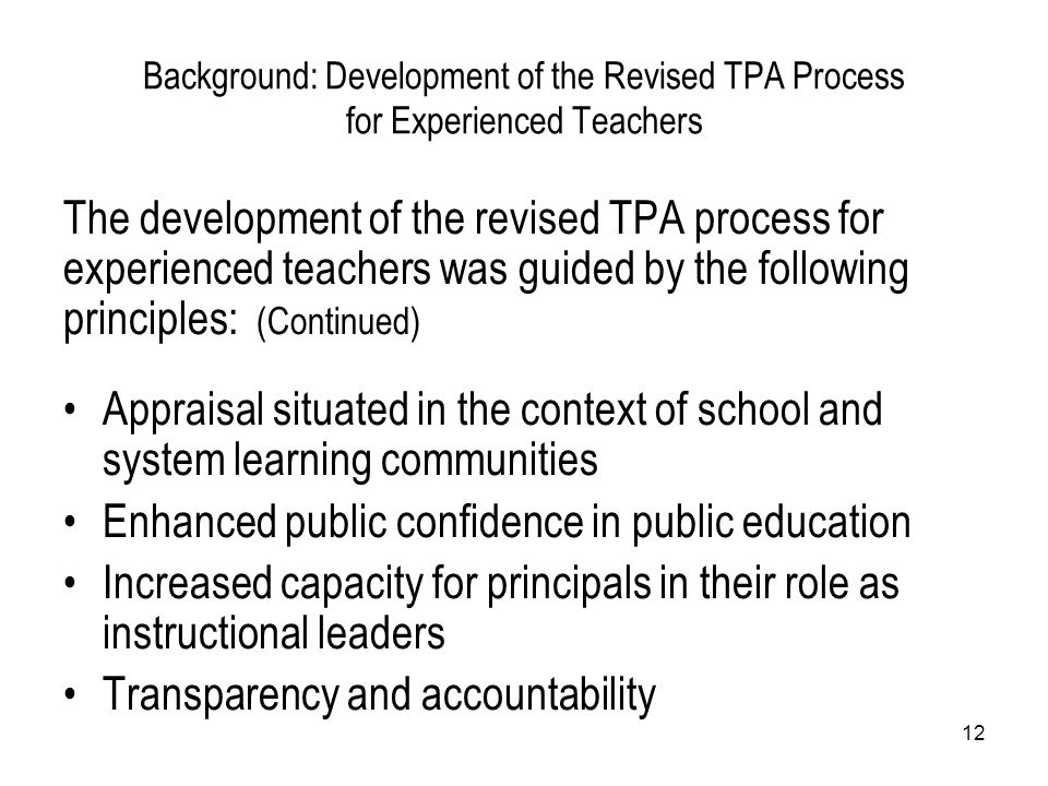 The development of the revised TPA process for