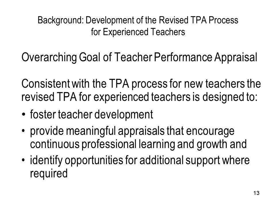 Overarching Goal of Teacher Performance Appraisal