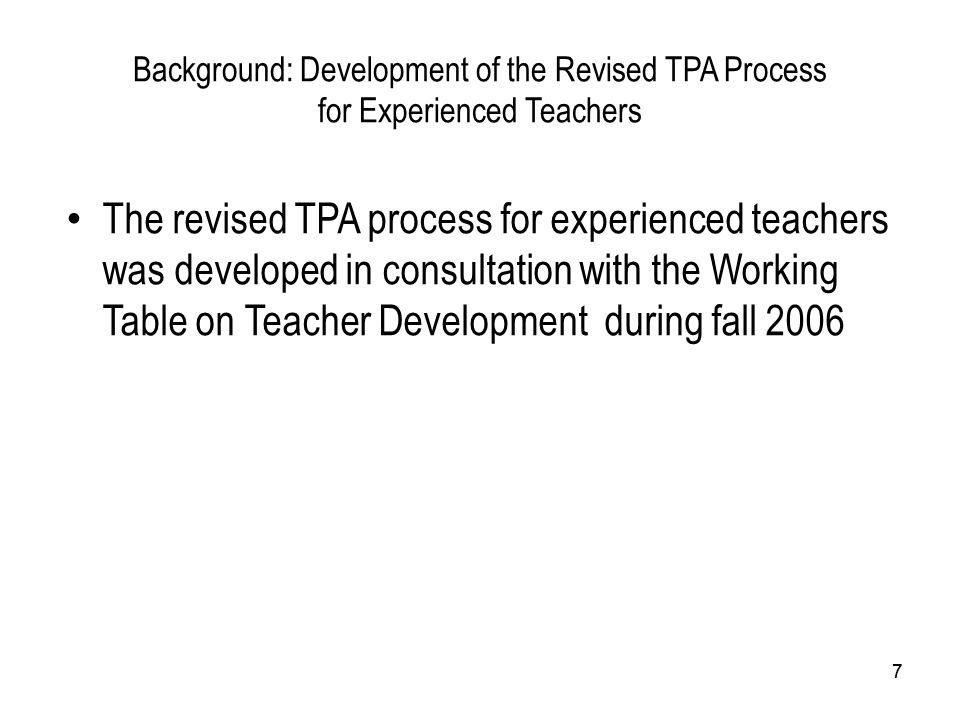 Background: Development of the Revised TPA Process for Experienced Teachers