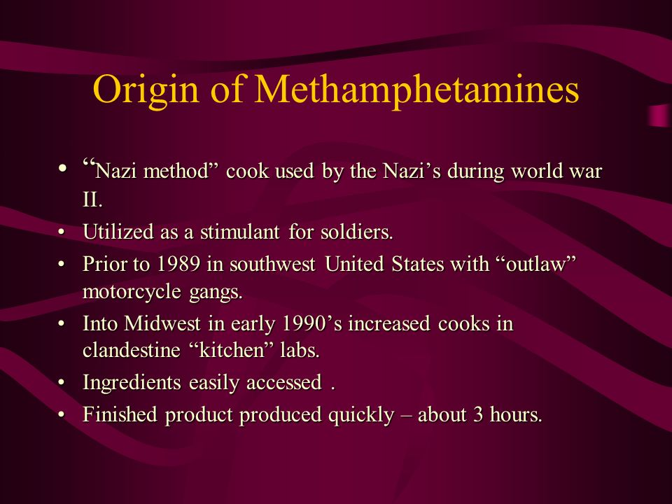 Origin of Methamphetamines