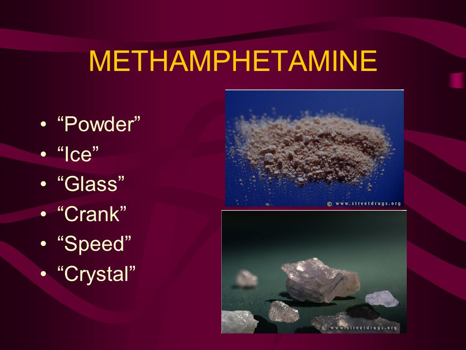 METHAMPHETAMINE Powder Ice Glass Crank Speed Crystal