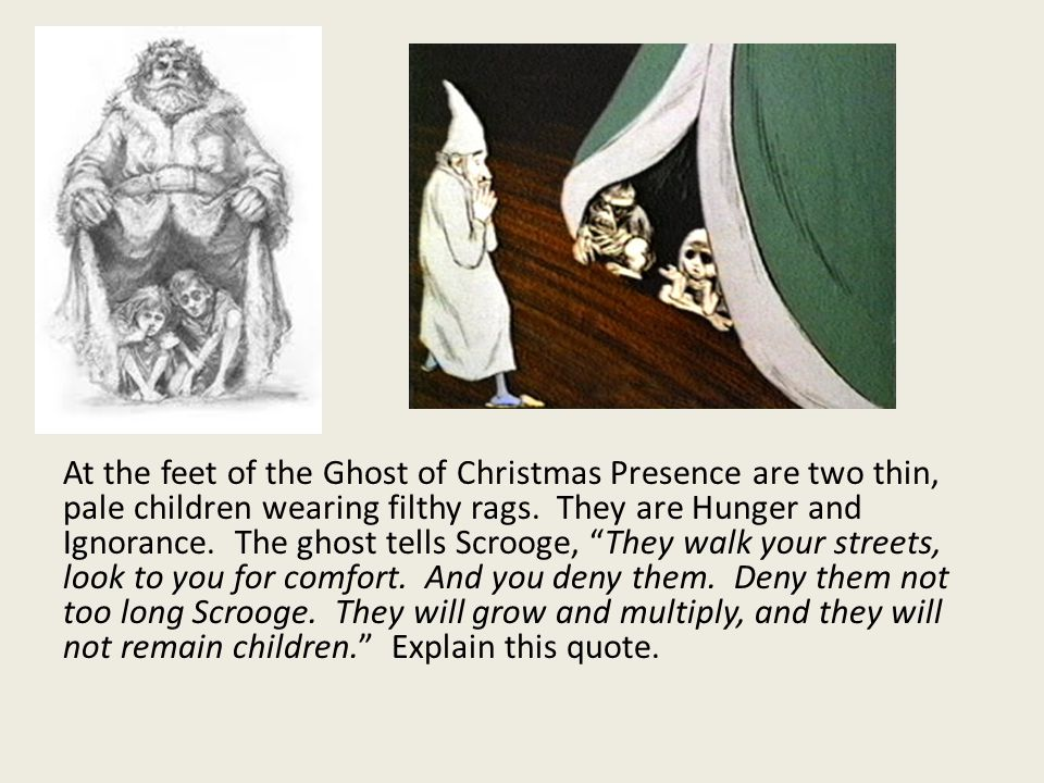 At the feet of the Ghost of Christmas Presence are two thin, pale children wearing filthy rags.