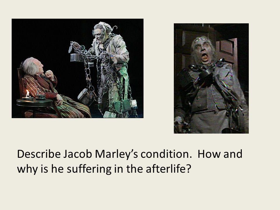 Describe Jacob Marley's condition