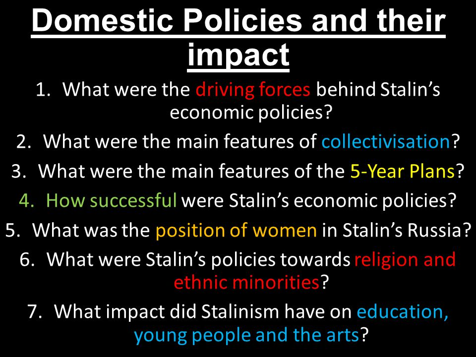 how successful were stalins economic policies This marked the end of the new economic policy for stalin's collectivization program was on to encourage collectivization high taxes were enforced and new.