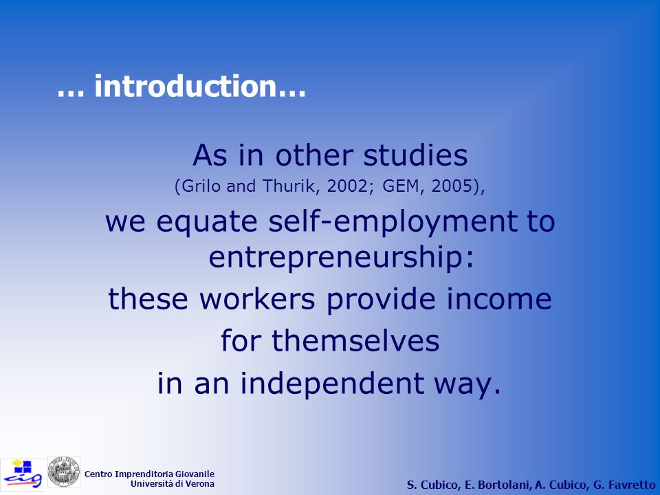 we equate self-employment to entrepreneurship: