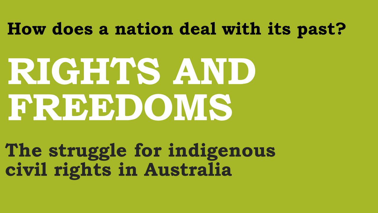changing rights and freedoms of aboriginal In that time, change in indigenous rights and freedoms was brought about as a  result of government policies, political activism and legal.