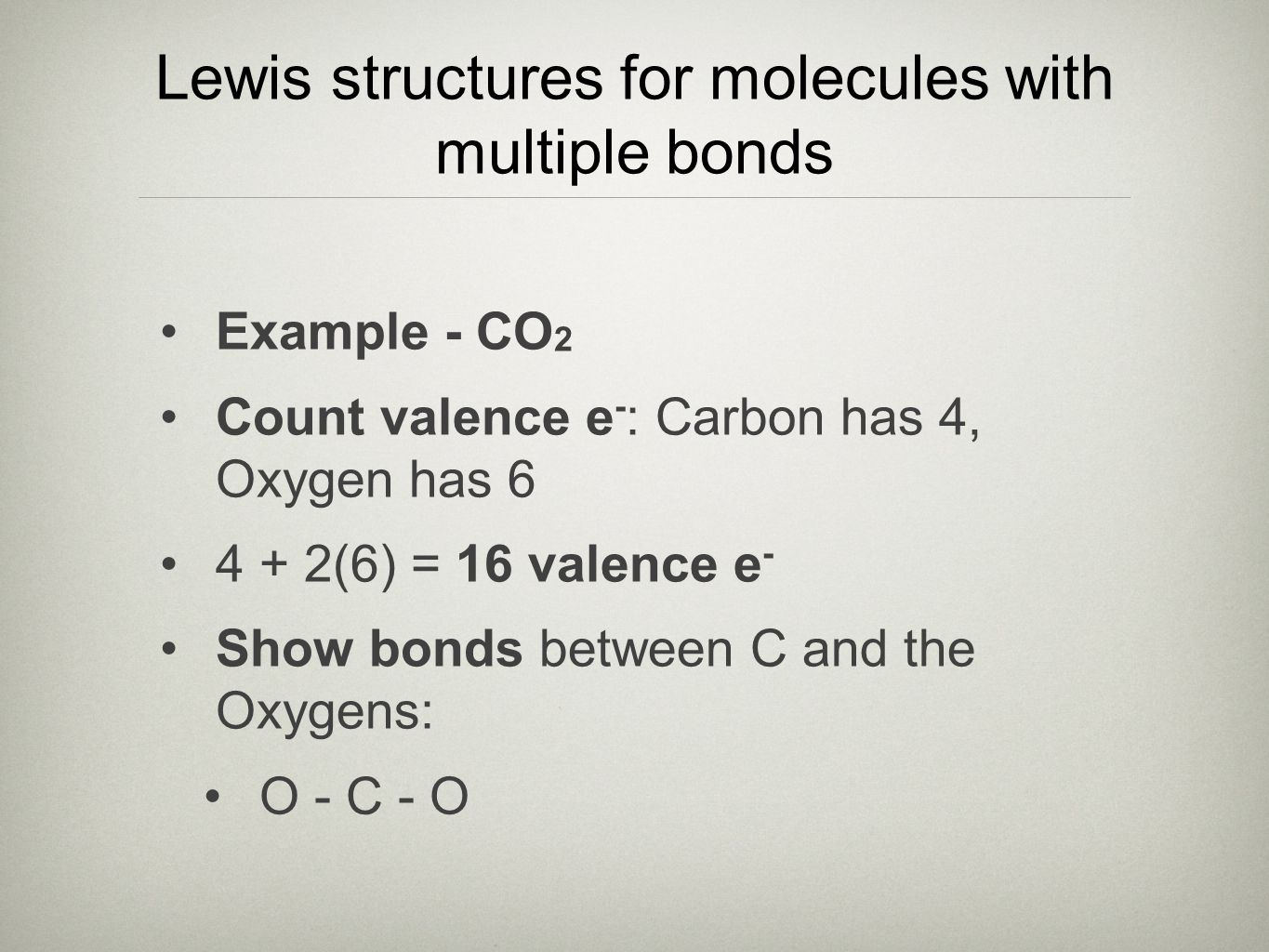 Lewis structures for molecules with multiple bonds