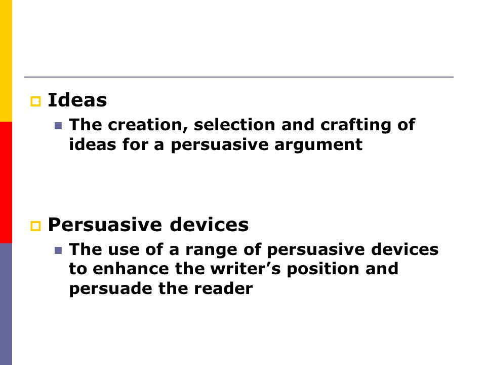 Ideas Persuasive devices