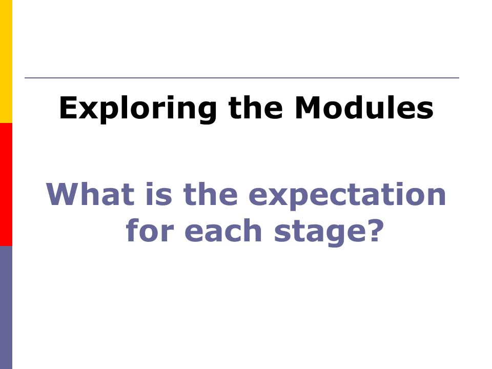 What is the expectation for each stage