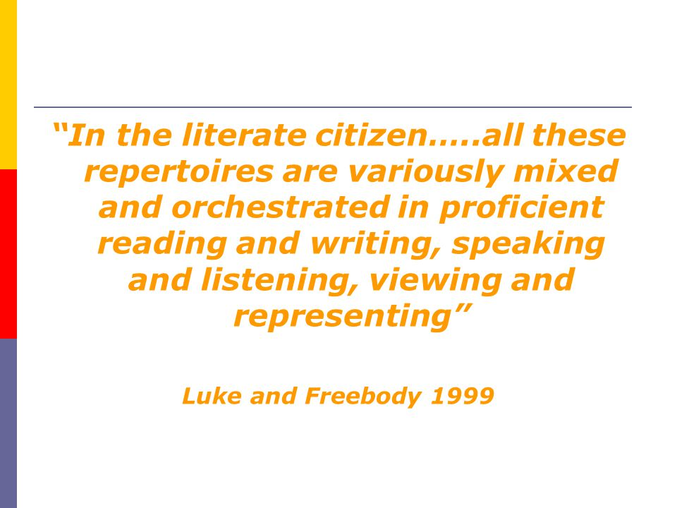 In the literate citizen…
