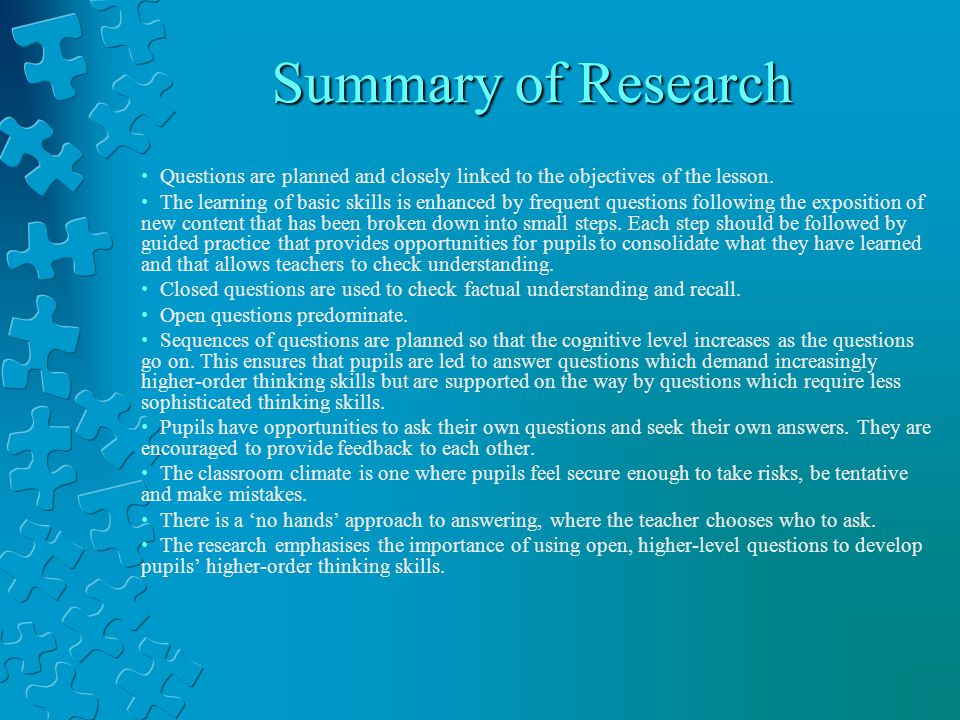 Summary of Research Questions are planned and closely linked to the objectives of the lesson.