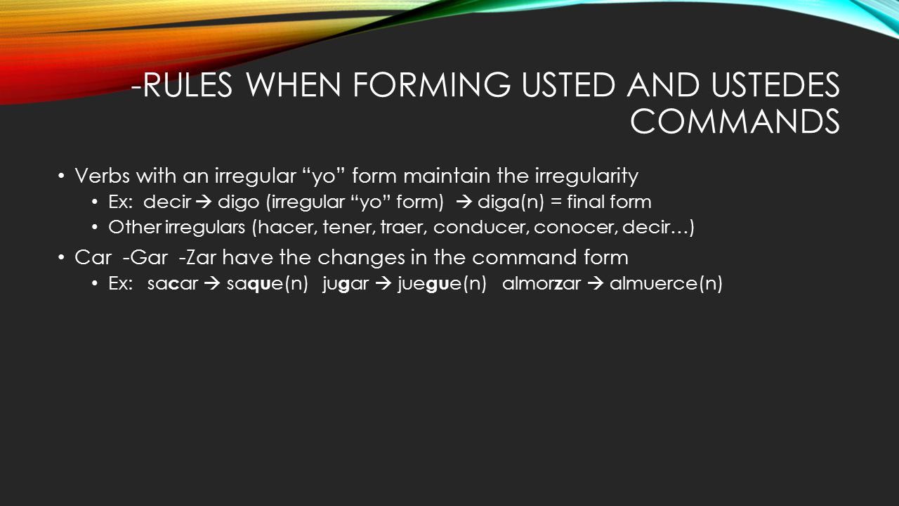 In the Usted, Ustedes, and Nosotros form - ppt download
