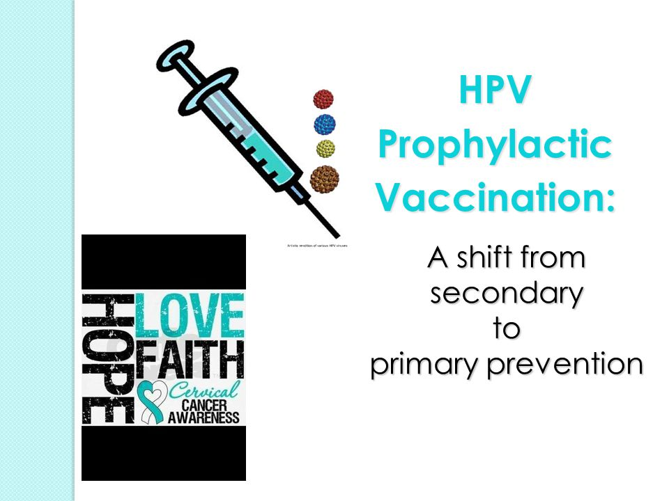HPV Prophylactic Vaccination: