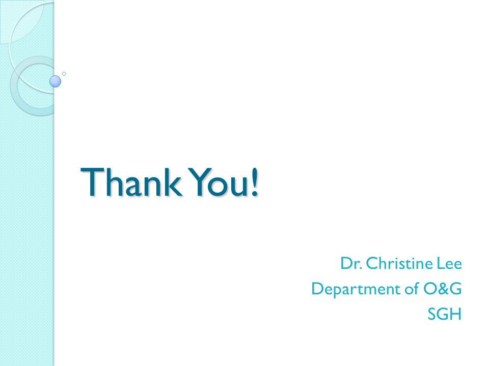 Dr. Christine Lee Department of O&G SGH