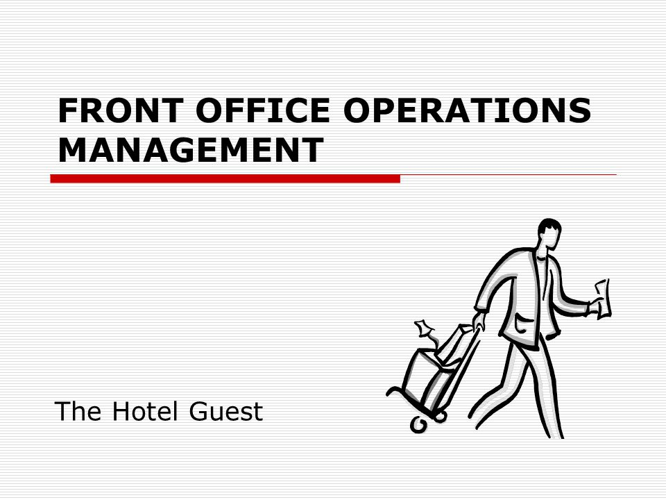 FRONT OFFICE OPERATIONS MANAGEMENT