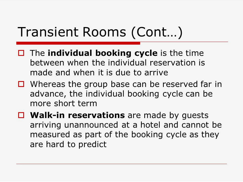 Transient Rooms (Cont…)
