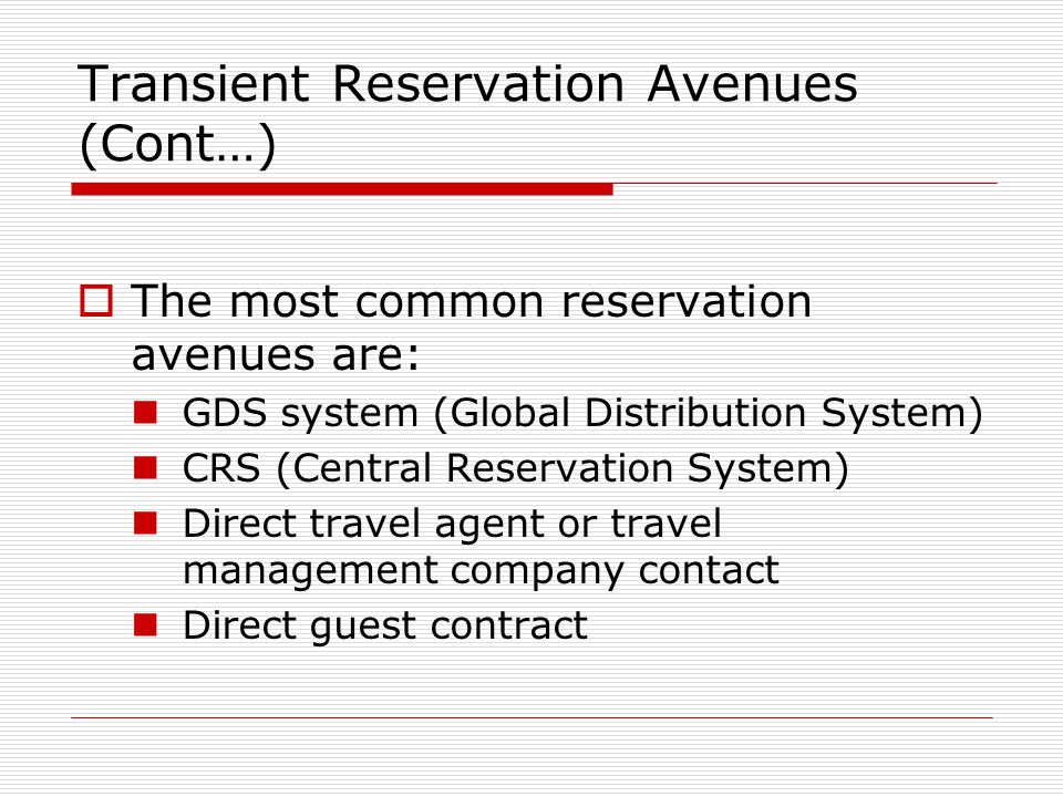 Transient Reservation Avenues (Cont…)