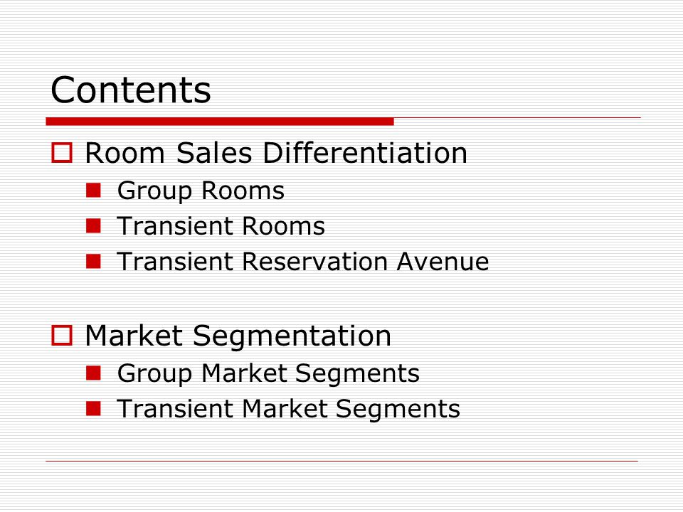 Contents Room Sales Differentiation Market Segmentation Group Rooms