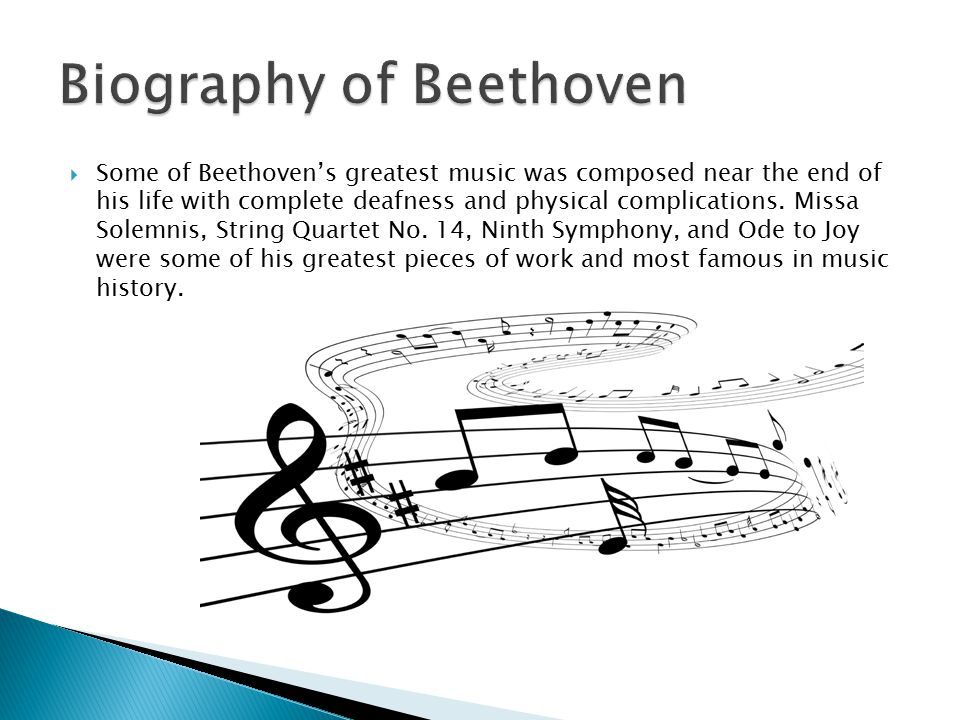 a biography and life work of ludwig van beethoven historys greatest composer The character of johann van beethoven (the composer's father) and  mozart ( the meeting between the world's two greatest composers,  this unfinished  series of articles is a compilation of biographical material on beethoven's life up   biography of the great german composer: ludwig van beethoven's.