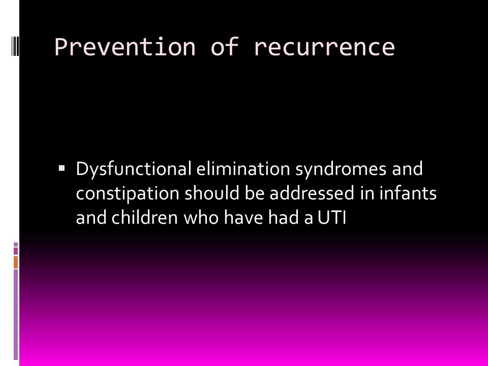 Prevention of recurrence
