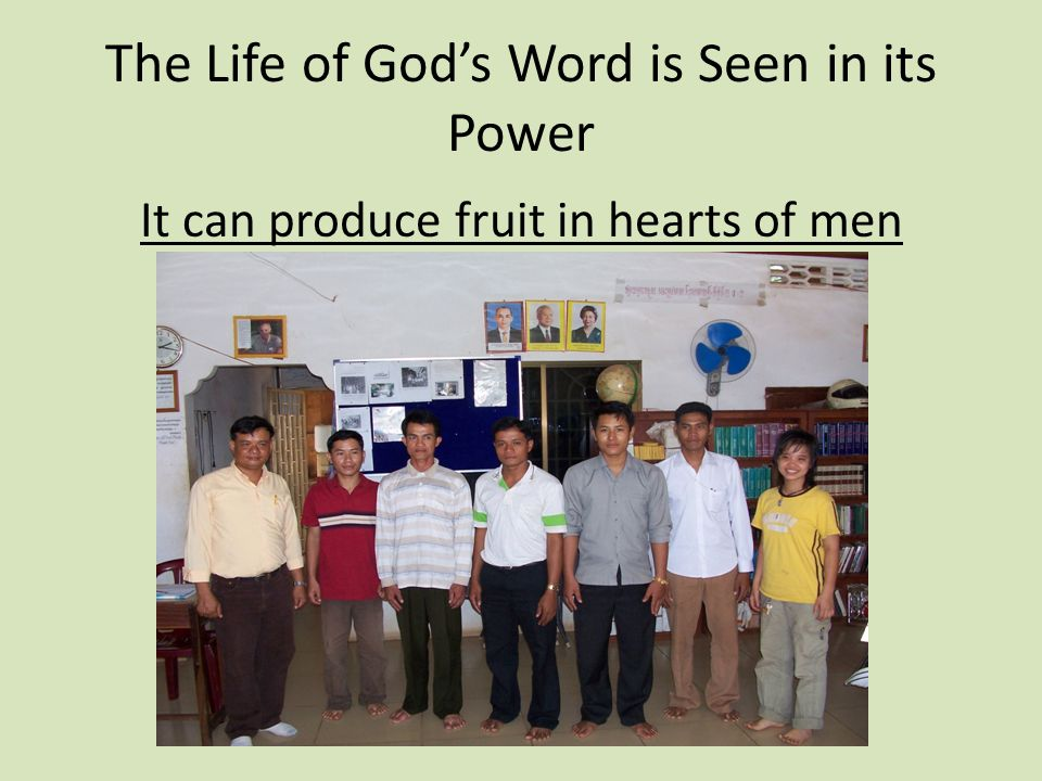 The Life of God's Word is Seen in its Power