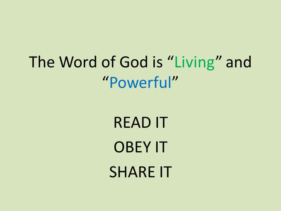 The Word of God is Living and Powerful