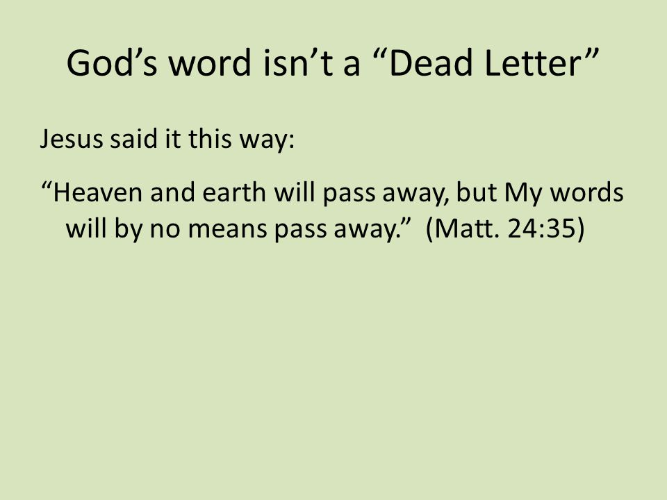 God's word isn't a Dead Letter