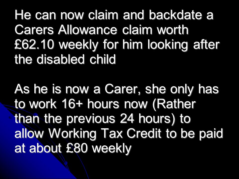 Carers allowance backdating payment