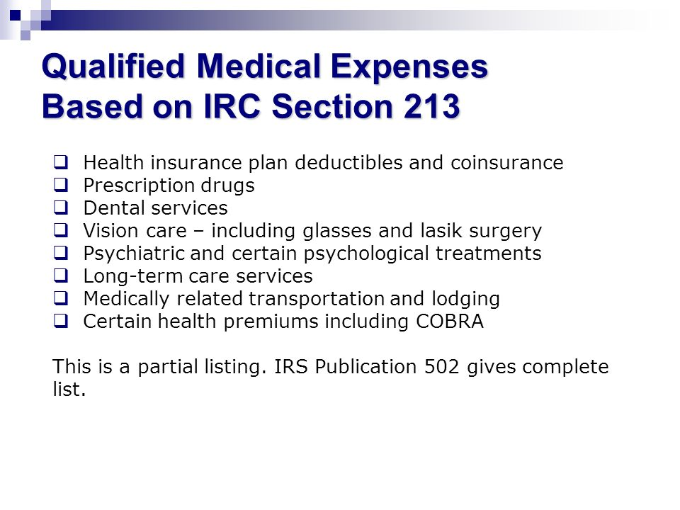Qualified Medical Expenses Based on IRC Section 213