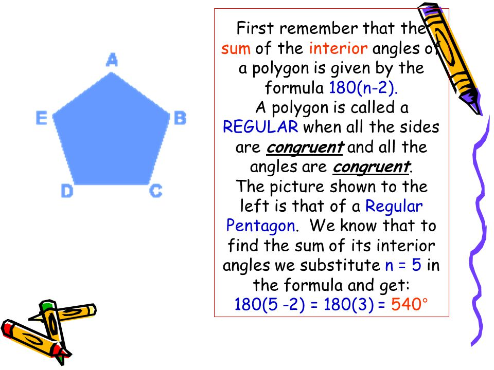 First Remember That The Sum Of The Interior Angles Of A Polygon Is Given By  The
