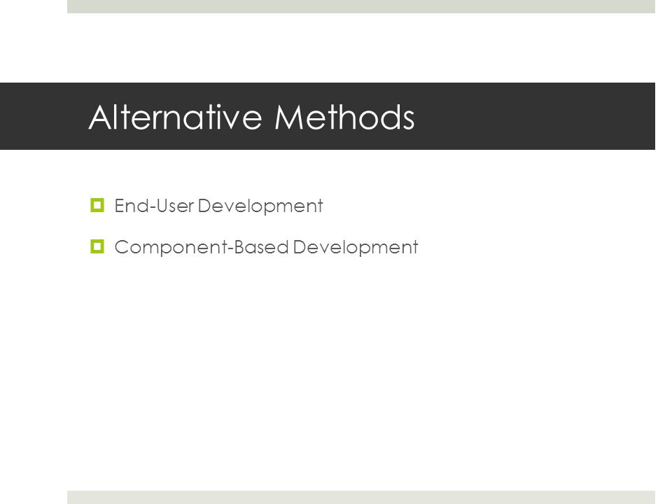 Alternative Methods End-User Development Component-Based Development