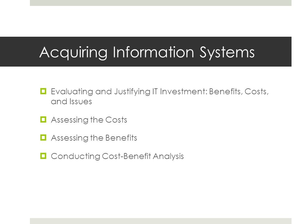 Acquiring Information Systems