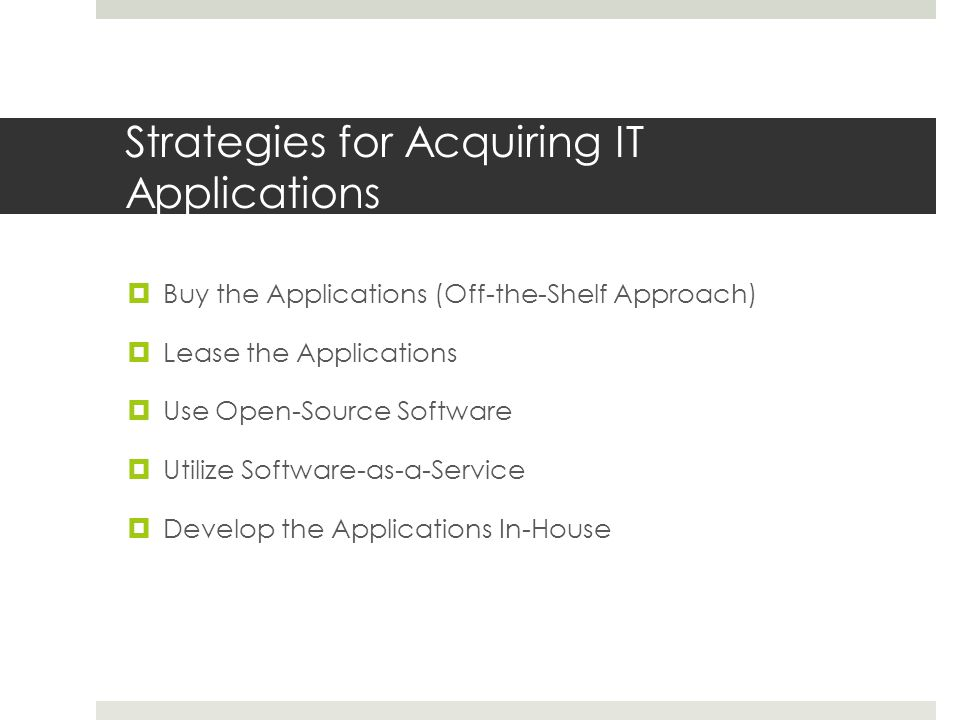 Strategies for Acquiring IT Applications
