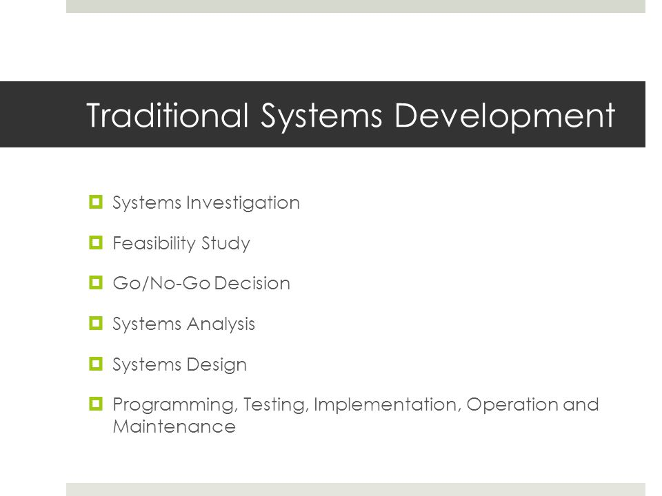 Traditional Systems Development