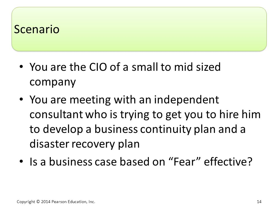 Scenario You are the CIO of a small to mid sized company