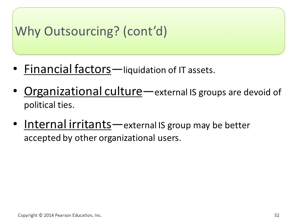 Why Outsourcing (cont'd)