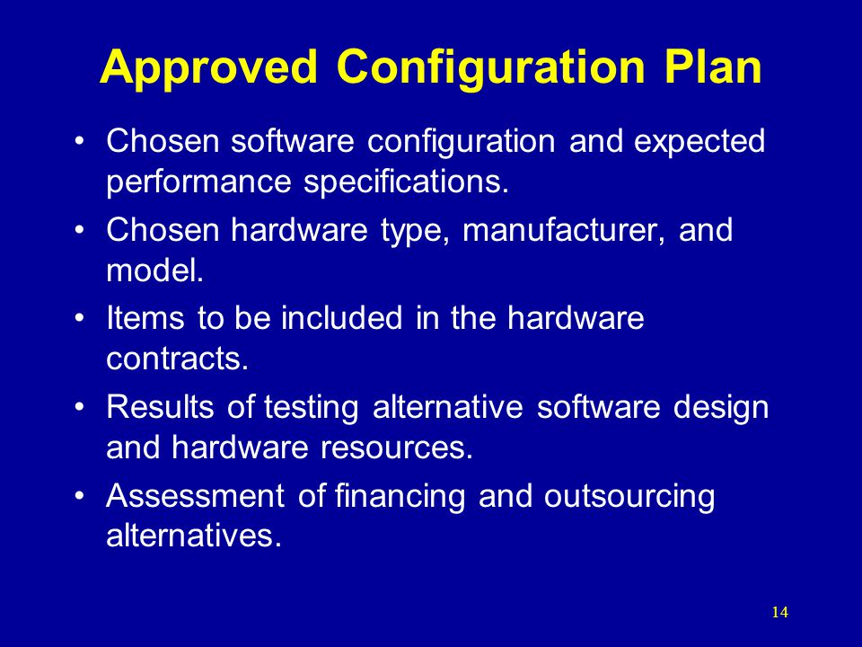 Approved Configuration Plan