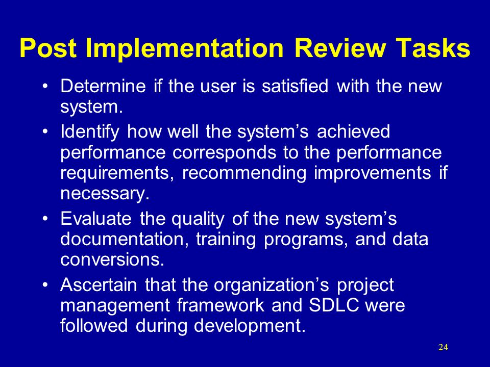 Post Implementation Review Tasks